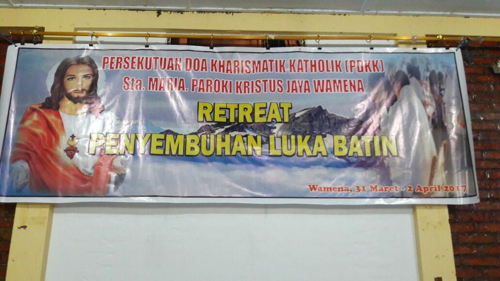 PDKK St. Maria - Paroki Kristus Jaya Wamena Mengadakan Retreat Penyembuhan Luka Batin