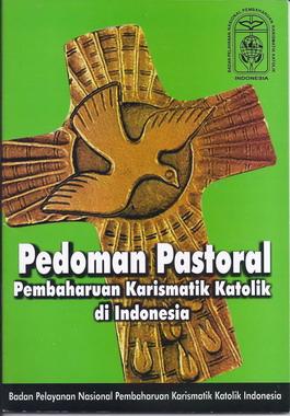 Pedoman Pastoral Pembaharuan Karismatik Katolik Di Indonesia