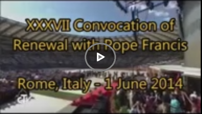 Convocation of Renewal with Pope Francis